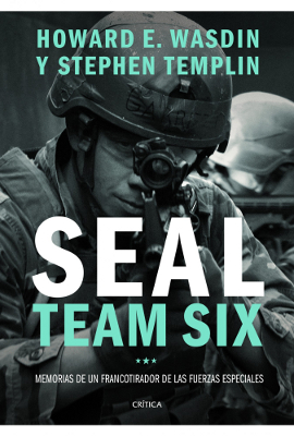 Seal Team Six - Stephen Templin y Howard E. Wasdin