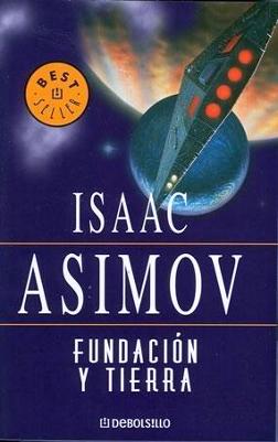 Fundación y Tierra - Isaac Asimov