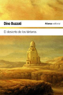 EL desierto de los Tártaros - Dino Buzzati
