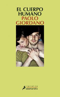 El cuerpo humano – Paolo Giordano