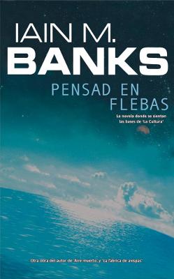 Pensad en Flebas Iaian M. Banks