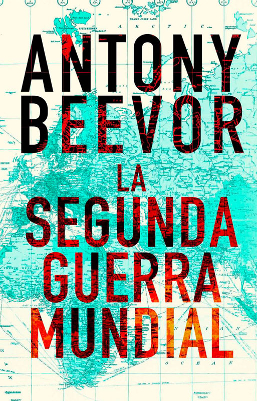 La segunda guerra mundial – Antony Beevor