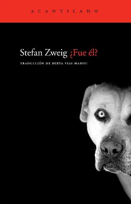 Fue él - Stefan Zweig