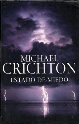 Estado de miedo - Michael Crichton