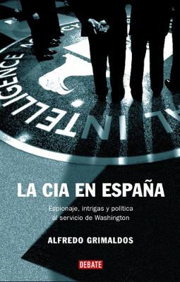 La CIA en España – Alfredo Grimaldos