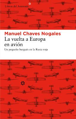 La vuelta a Europa en avión – Manuel Chaves Nogales