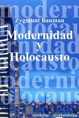 Modernidad y Holocausto – Zygmunt Bauman