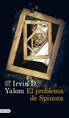 El problema de Spinoza – Irvin D. Yalom