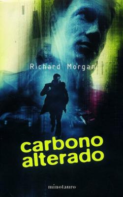 Carbono alterado - Richard Morgan