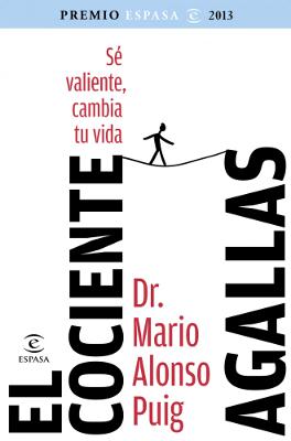 El cociente agallas - Mario Alonso Puig