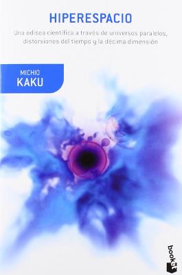 Hiperespacio – Michio Kaku