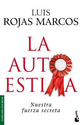 La autoestima - Luis Rojas Marcos