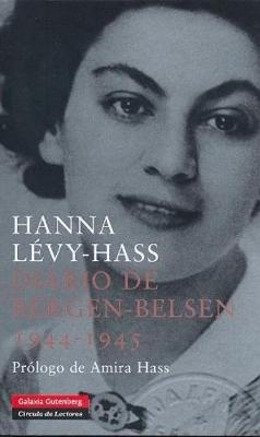 Diario de Bergen-Belsen 1944-1945 – Hanna Lévy-Hass