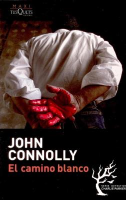 El camino blanco - John Connolly