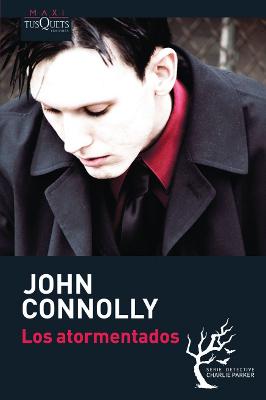 Los atormentados - John Connolly