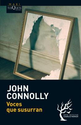 Voces que susurran – John Connolly