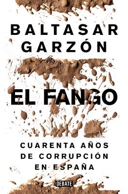 El fango - Baltasar Garzón