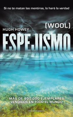 Espejismo - Hugh Howey
