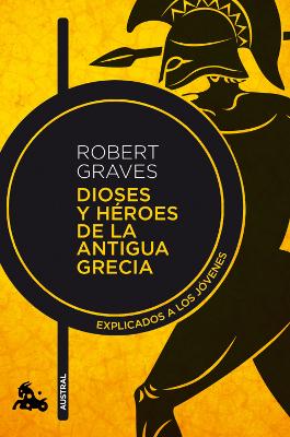 Dioses y héroes de la antigua Grecia – Robert Graves