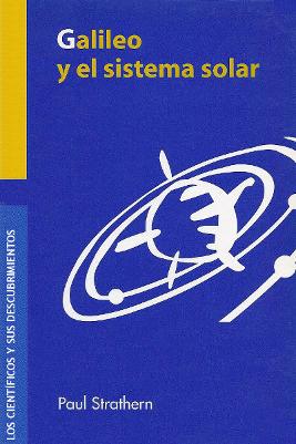 Galileo y el sistema solar – Paul Strathern