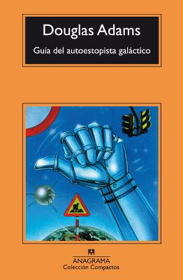 Guía del autoestopista galáctico – Douglas Adams