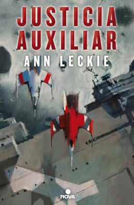 Justicia Auxiliar – Ann Leckie