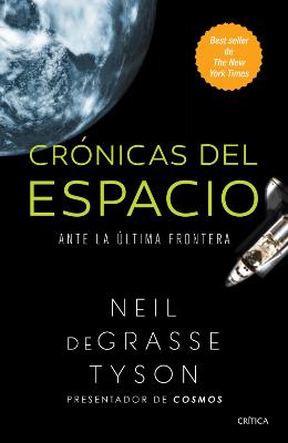 Crónicas del espacio – Neil deGrasse Tyson