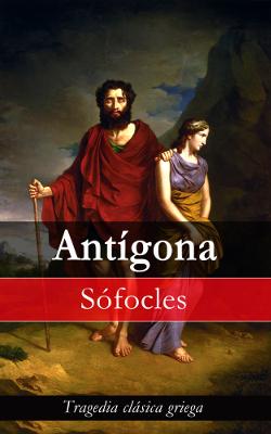 Antígona - Sófocles