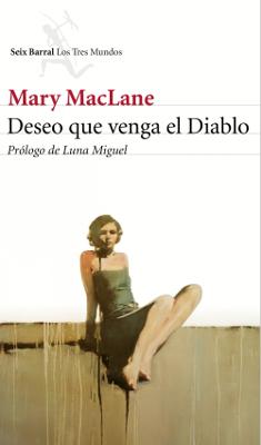 Deseo que venga el Diablo – Mary MacLane