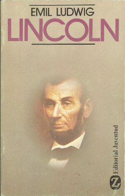 Lincoln – Emil Ludwig
