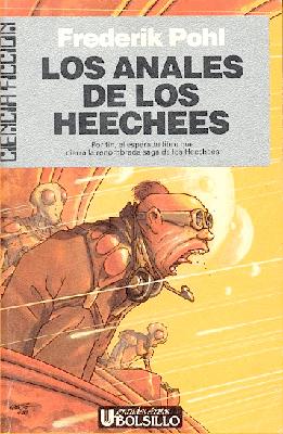 Los anales de los Heechees – Frederik Pohl