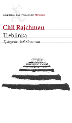 Treblinka – Chil Rajchman