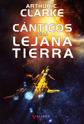 Cánticos de la lejana tierra – Arthur C. Clarke