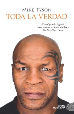 Toda la verdad – Mike Tyson