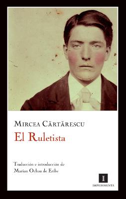 el-ruletista-mircea-cartarescu