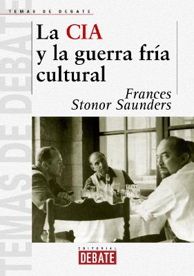 la-cia-y-la-guerra-fria-cultural-frances-stonor-saunders