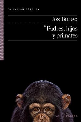 padres-hijos-y-primates-jon-bilbao